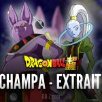 Dragon Ball Super Extrait VF Arc Champa
