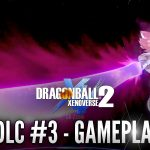 DLC 3 Dragon Ball Xenoverse 2