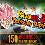 Dokkan Battle 150 millions de telechargements