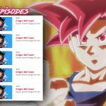Dragon Ball Super NT1 5 episodes