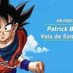 Interview Dragon Ball Super VF Patrick Borg