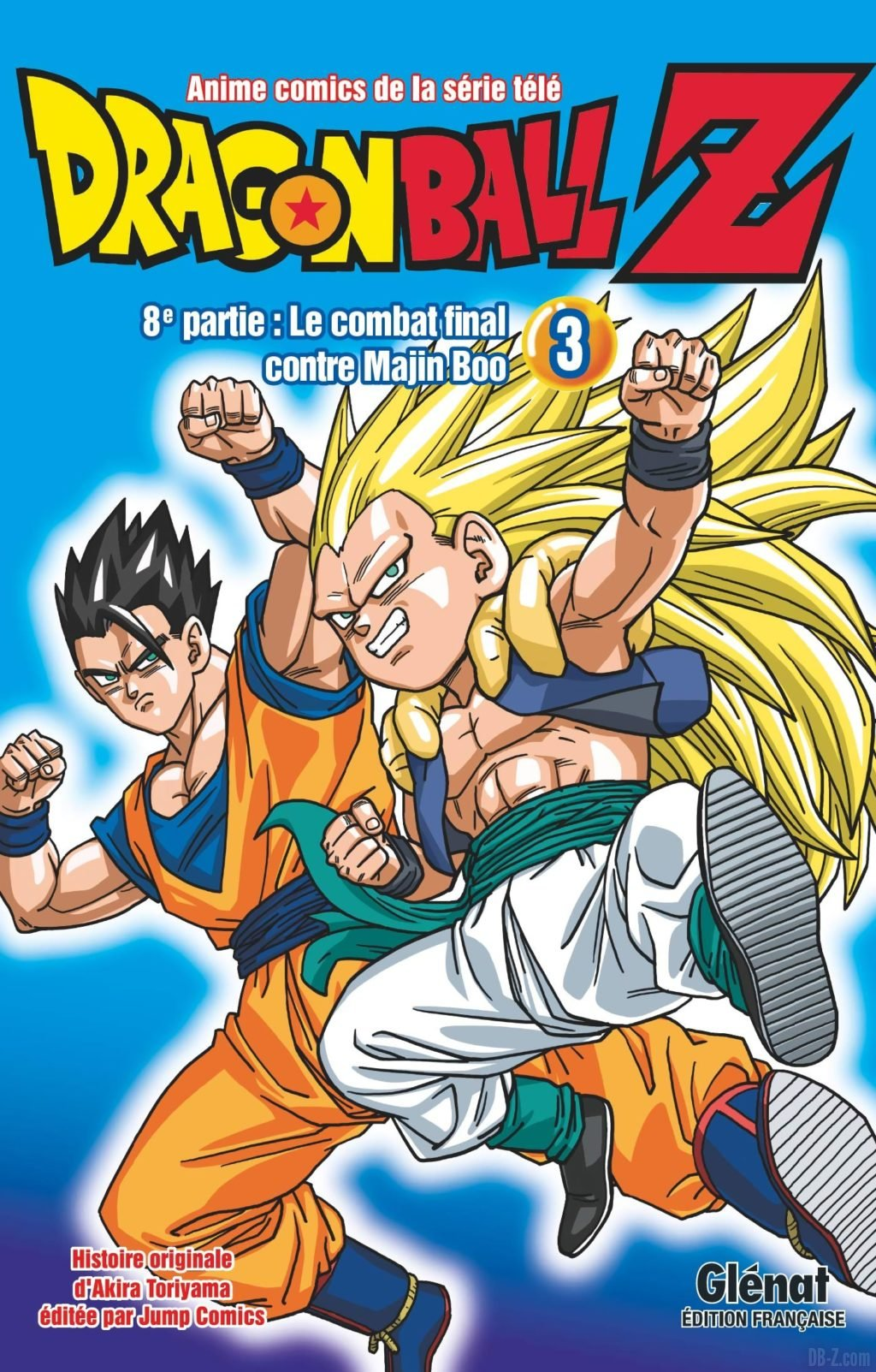 Dragon Ball Z 8e partie Tome 03 - Le combat final contre Majin Boo