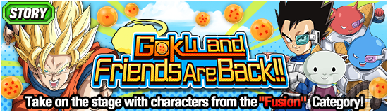 Dokkan Goku and Friends Are Back
