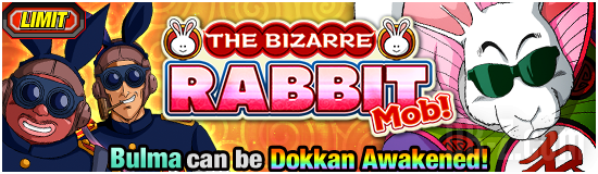 Dokkan The Bizarre Rabbit
