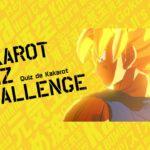 Kakarot Quizz Challenge
